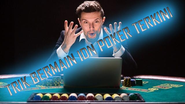 Keuntungan Sebenarnya Jadi Member Agen Idn Poker Resmi