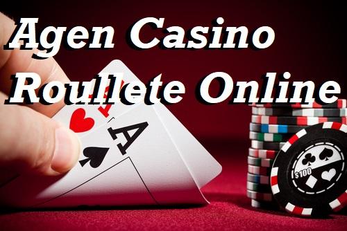 Agen Casino Roullete Online