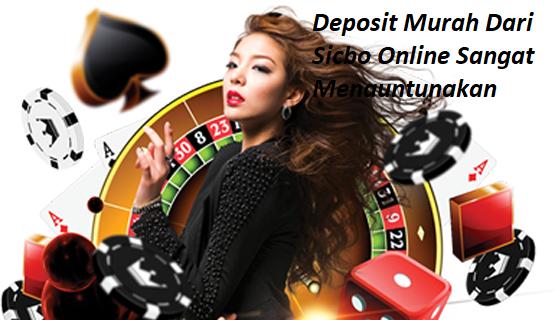 Deposit Murah Dari Sicbo Online Sangat Menguntungkan