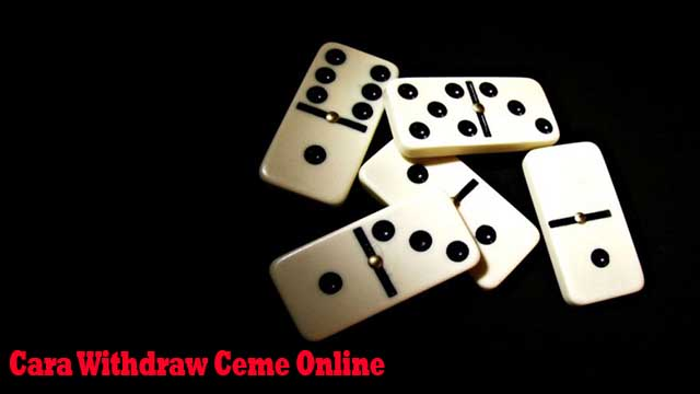 Cara Withdraw Ceme Online